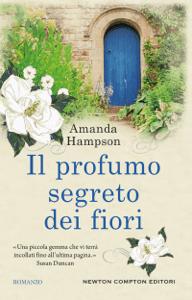 Il profumo segreto dei fiori - Amanda Hampson pdf download