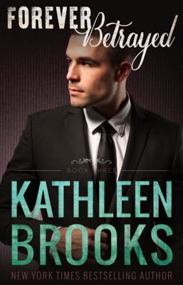 Forever Betrayed - Kathleen Brooks pdf download