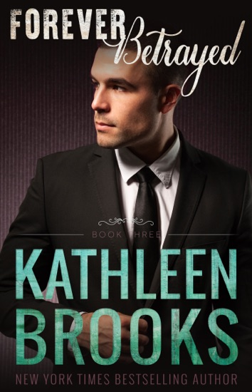 Forever Betrayed by Kathleen Brooks PDF Download