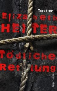 Tödliche Rettung - Elizabeth Heiter pdf download