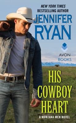 His Cowboy Heart - Jennifer Ryan pdf download