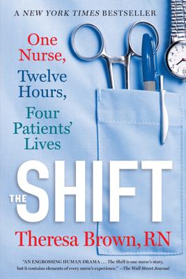 The Shift - Theresa Brown