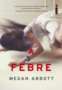 A febre - Megan Abbott pdf download