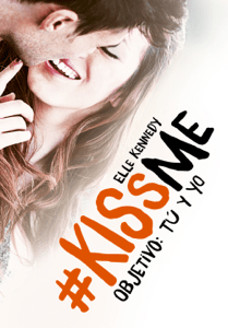 Objetivo: tú y yo (#KissMe 2) - Elle Kennedy pdf download