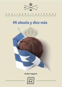 Mi abuela y diez más - Ander Izagirre pdf download