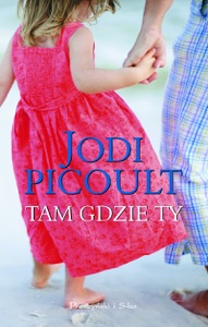 Tam gdzie ty - Jodi Picoult pdf download