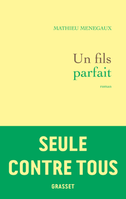 Un fils parfait - Mathieu Menegaux pdf download