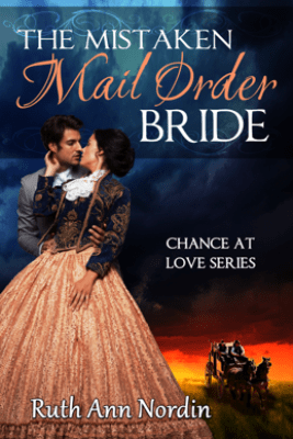 The Mistaken Mail Order Bride - Ruth Ann Nordin