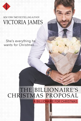 The Billionaire's Christmas Proposal - Victoria James pdf download