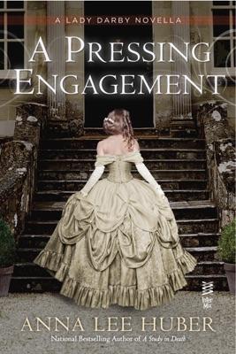 A Pressing Engagement - Anna Lee Huber pdf download