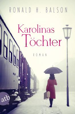 Karolinas Töchter - Ronald H. Balson pdf download