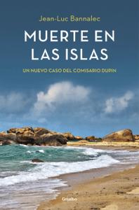 Muerte en las islas (Comisario Dupin 2) - Jean-Luc Bannalec pdf download