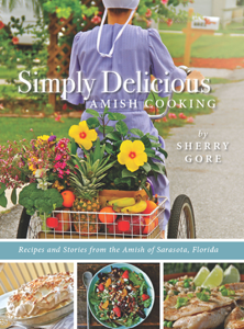 Simply Delicious Amish Cooking - Sherry Gore pdf download