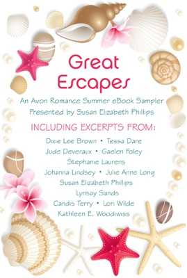 Great Escapes - Dixie Lee Brown, Tessa Dare, Gaelen Foley, Stephanie Laurens, Julie Anne Long, Lynsay Sands, Candis Terry, Lori Wilde, Jude Deveraux, Johanna Lindsey, Susan Elizabeth Phillips & Kathleen E. Woodiwiss pdf download