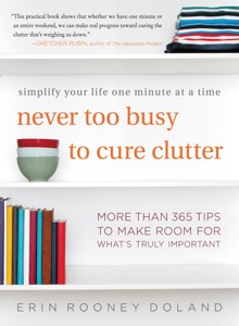Never Too Busy to Cure Clutter - Erin Rooney Doland pdf download