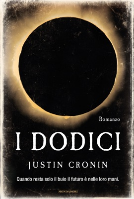 I Dodici - Justin Cronin pdf download