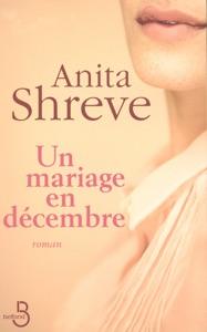 Un mariage en décembre - Anita Shreve pdf download