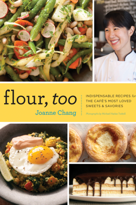 Flour, Too - Joanne Chang