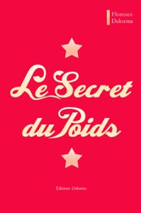 Le Secret du Poids - Florence Delorme pdf download