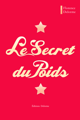 Le Secret du Poids - Florence Delorme pdf download