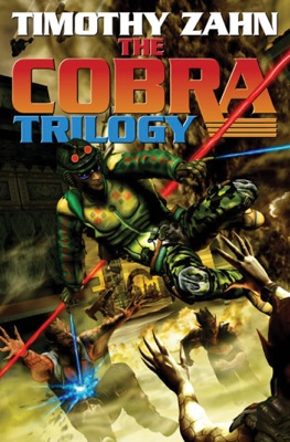 The Cobra Trilogy - Timothy Zahn pdf download