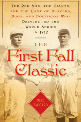 The First Fall Classic - Mike Vaccaro