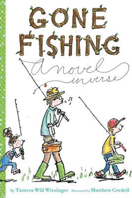 Gone Fishing - Tamera Will Wissinger & Matthew Cordell