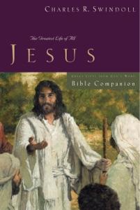 Great Lives: Jesus Bible Companion - Charles R. Swindoll pdf download