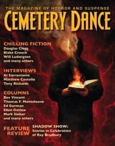 Cemetery Dance: Issue 67 - Richard Chizmar, Douglas Clegg, Daniel Braum, Will Ludwigsen, Peter Ullian, Joel Sutherland & Blake Crouch pdf download