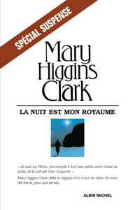 La Nuit est mon royaume - Mary Higgins Clark & Anne Damour pdf download