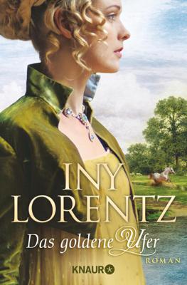 Das goldene Ufer - Iny Lorentz pdf download