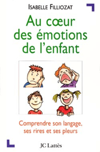 Au coeur des émotions de l'enfant - Isabelle Filliozat pdf download