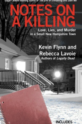 Notes on a Killing - Kevin Flynn & Rebecca Lavoie