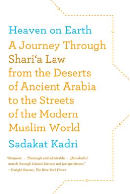 Heaven on Earth - Sadakat Kadri