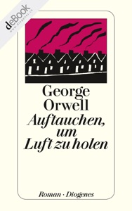 Auftauchen, um Luft zu holen - George Orwell pdf download