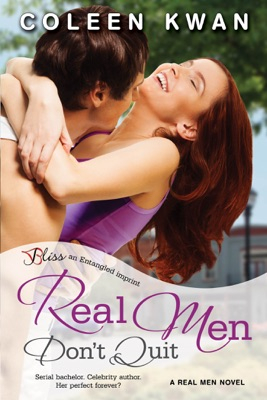Real Men Don't Quit - Coleen Kwan pdf download
