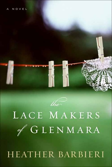 The Lace Makers of Glenmara by Heather Barbieri PDF Download