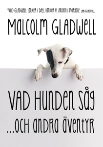 Vad hunden såg och andra äventyr - Malcolm Gladwell pdf download