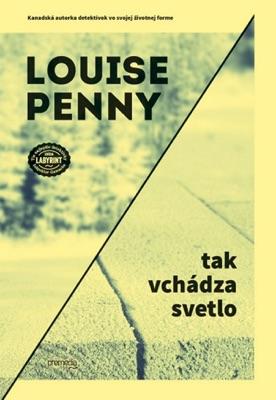 Tak vchádza svetlo - Louise Penny pdf download