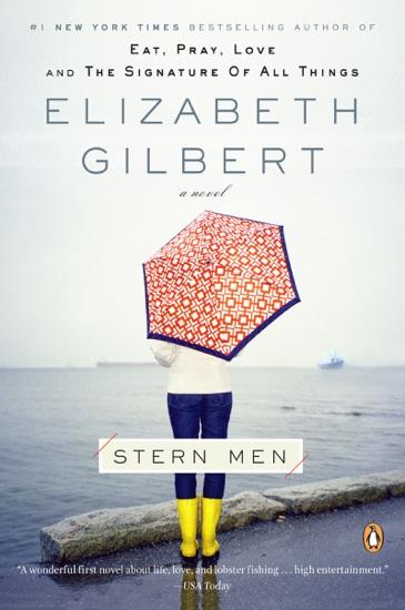Stern Men by Elizabeth Gilbert PDF Download