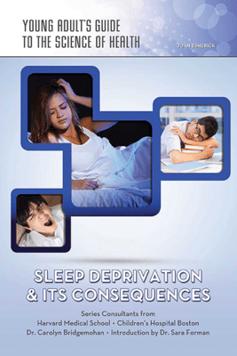 Sleep Deprivation & Its Consequences - Joan Esherick