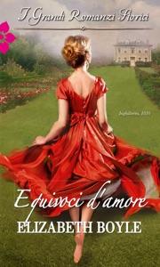 Equivoci d'amore - Elizabeth Boyle pdf download