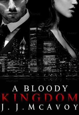 A Bloody Kingdom - J.J. McAvoy pdf download