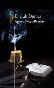 El club Dumas - Arturo Pérez-Reverte pdf download
