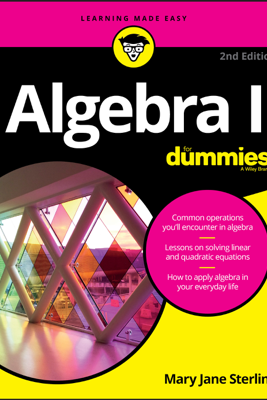 Algebra I For Dummies - Mary Jane Sterling