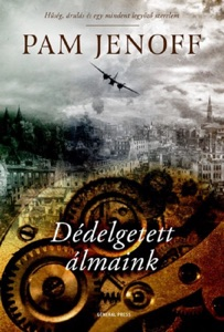 Dédelgetett álmaink - Pam Jenoff pdf download