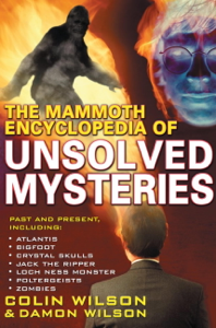 The Mammoth Encyclopedia of Unsolved Mysteries - Colin Wilson pdf download