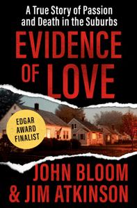 Evidence of Love - John Bloom & Jim Atkinson pdf download