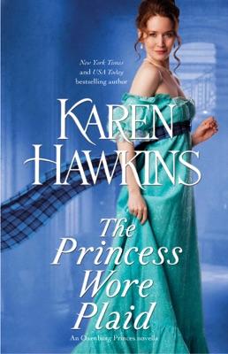The Princess Wore Plaid - Karen Hawkins pdf download