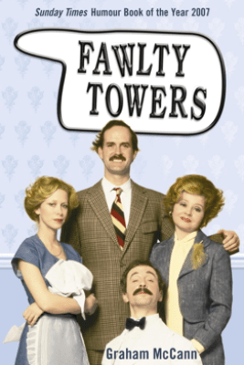 Fawlty Towers - Graham McCann